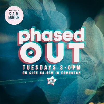 Cover art for Phased Out - Ep.92 - Feat. Sam Burton
