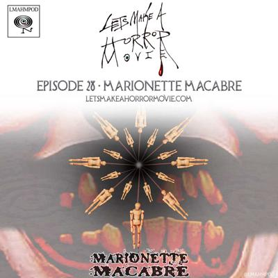 Cover art for Episode 28: Marionette Macabre