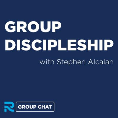 Cover art for Group Discipleship with Stephen Alcalan