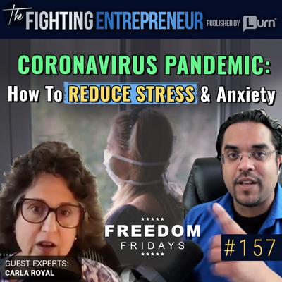 Cover art for [VIDEO BONUS] How To Deal with Stress, Anxiety & The Inner Fighting Coronavirus Is Creating... - Feat. Carla Royal