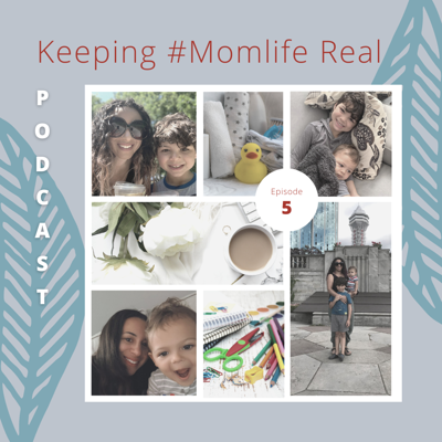 Cover art for Episode 5 - My Favourite Things #MomLife Edition