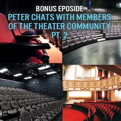 Bonus Episode Pt 2! Off Road with Peter and members of the Western New York theater community