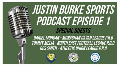 Cover art for Justin Burke Sports Podcast Episode 1 - MCL / NEFL / AUL P.R.Os