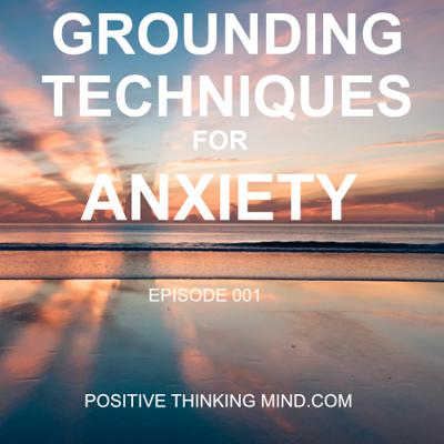 Cover art for Grounding Techniques For Anxiety