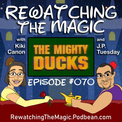 Rewatching The Magic: A Disney Fan Podcast