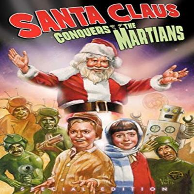 Cover art for Episode 003 - Santa Claus Conquers the Martians