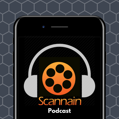 Scannain Podcast