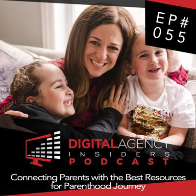 Cover art for Episode 055 - Connecting Parents with the Best Resources for Parenthood Journey