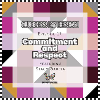 Cover art for Commitment and Respect | Stacy Garcia