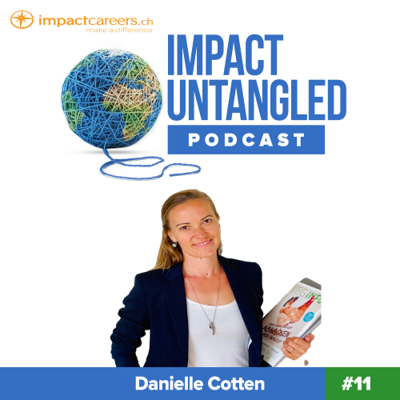 Cover art for Episode 11: Danielle Cotten - Promoting a plant-based lifestyle in Switzerland with SwissVeg
