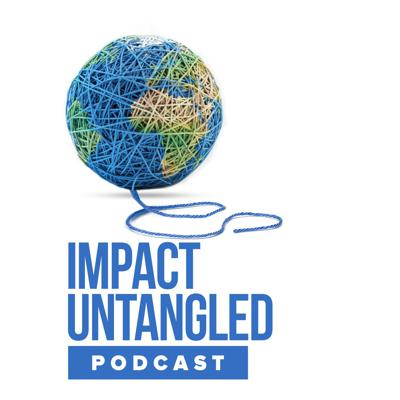 Cover art for Impact Untangled Podcast Introduction