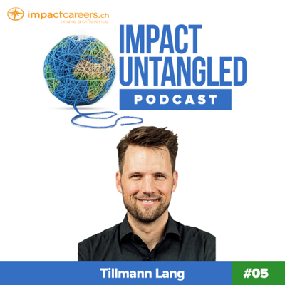 Cover art for Episode 05: Tillmann Lang - Impact Investing in Your Values with Yova