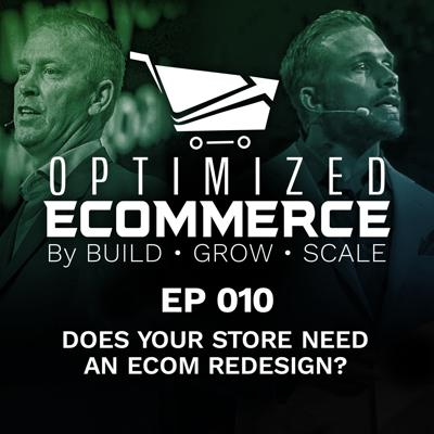 Cover art for Episode 010 - Does Your Store Need an Ecom Redesign?