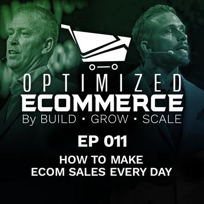 Cover art for Episode 011 - How to Make Ecom Sales Every Day