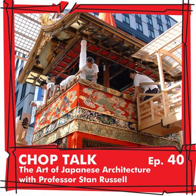 Cover art for CT040 The Art of Japanese Architecture with Professor StanRussell