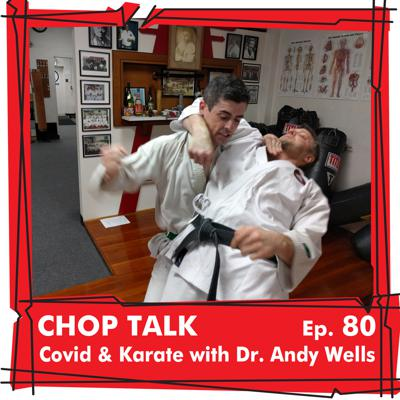 Cover art for CT080 Covid, Corona, & Karate with Dr. Andy Wells