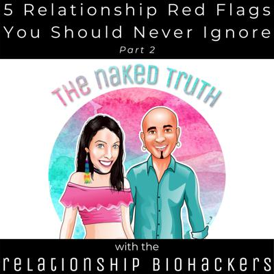 Cover art for 5 Relationship Red Flags You Should Never Ignore (Part 2)