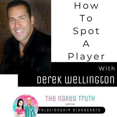 Cover art for How To Spot A Player with Derek Wellington