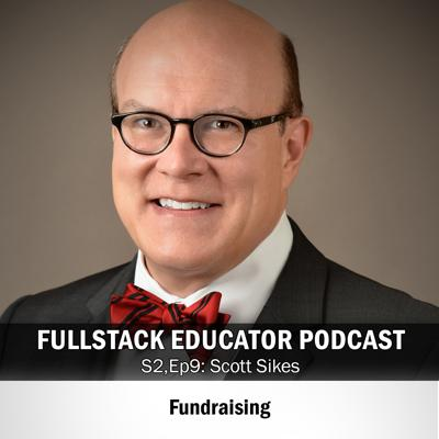 Cover art for Season 2, Episode 9: Fundraising with Scott Sikes