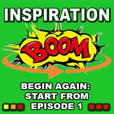 Cover art for Inspiration BOOM! YOU'VE COMPLETED THIS CYCLE! YOUR DREAMS CAN NEVER BE TOO BIG