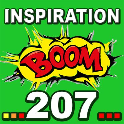 Cover art for Inspiration BOOM! 207: COMPLIMENT YOURSELF TODAY FOR ALL YOU DO AND THINK