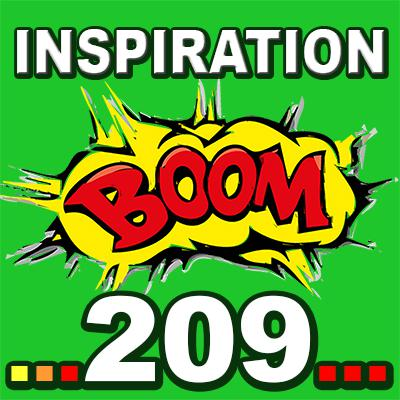 Cover art for Inspiration BOOM! 209: LEAVE NO ROOM IN YOUR LIFE FOR OUTDATED APPROACHES