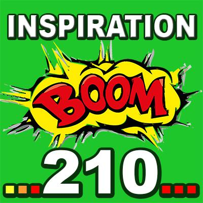 Cover art for Inspiration BOOM! 210: ONE MOMENT CAN MEAN MORE TO YOU THAN AN ENTIRE DECADE