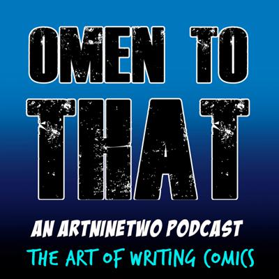 Cover art for OMEN TO THAT - The Art of Writing Comics