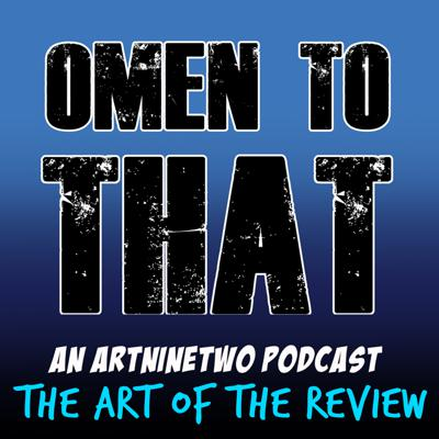 Cover art for OMEN TO THAT - The Art of the Review