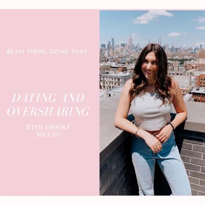 Cover art for Dating and Oversharing with Brooke Miccio