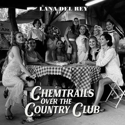 Cover art for Lana Del Rey - Chemtrails Over The Country Club (2021)