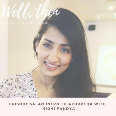 Cover art for All Things Ayurveda with Nidhi Pandya