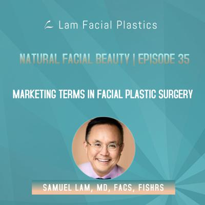 Cover art for Dallas Cosmetic Surgery Podcast: Marketing Terms in Facial Plastic Surgery
