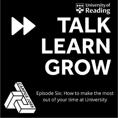 Cover art for Campus Jobs Podcast Six - Making the Most out of University