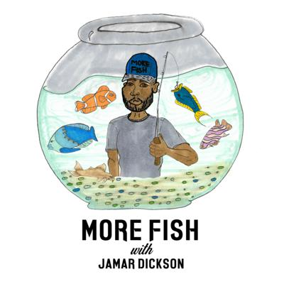 More Fish Podcast