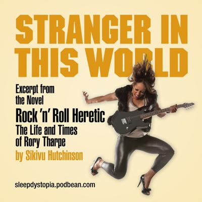 Cover art for Stranger in this World: Rock 'n' Roll Heretic excerpt