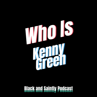 Cover art for Who is Kenny Green and Why Should You Listen To Him?