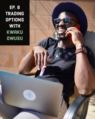 Cover art for Trading Options with Kwaku Owusu