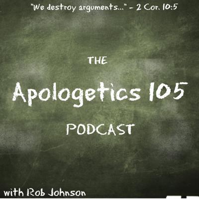 Apologetics 105