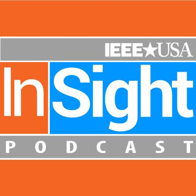 IEEE-USA InSight Podcast