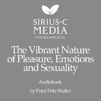 Cover art for The Vibrant Nature of Pleasure, Emotions, and Sexuality