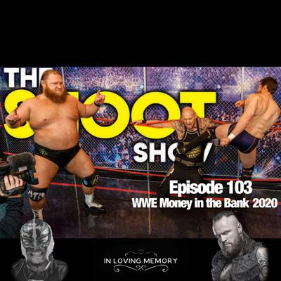 Cover art for Episode 103 WWE Money in the Bank 2020