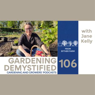 Cover art for Gardening Demystified with Jane Kelly
