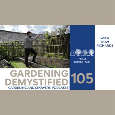 Cover art for Gardening Demystified with Huw Richards | Abundance Academy