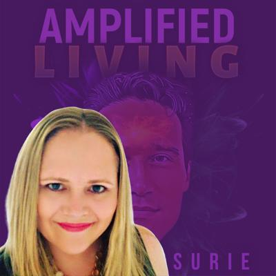 Amplified Living ep #8 - Kirsty Victoria - Stuck Parents, Challenging Children: A How To manual...