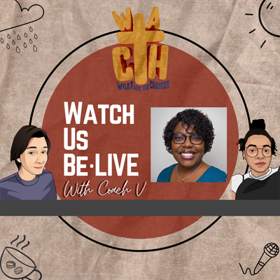 Cover art for WATCH us be*live with Coach V