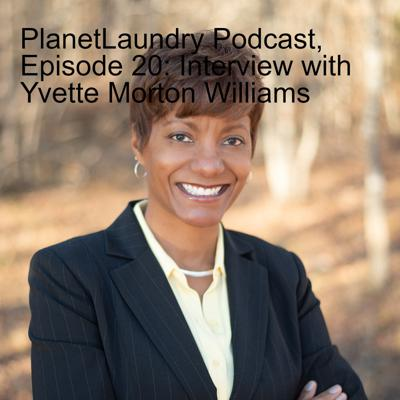 Cover art for PlanetLaundry Podcast, Episode 20: Interview with Yvette Morton Williams