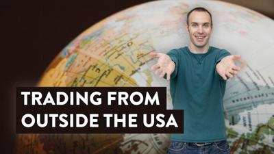 Cover art for Trading from Outside the USA [How To for Non US Residents]