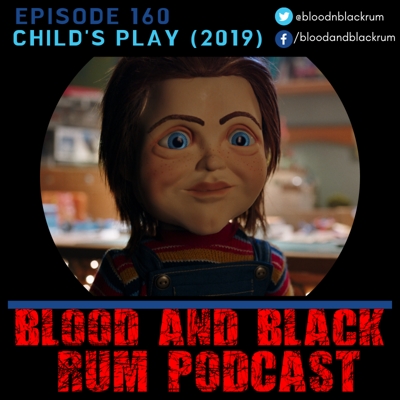 Cover art for Episode 160: CHILD'S PLAY (2019)