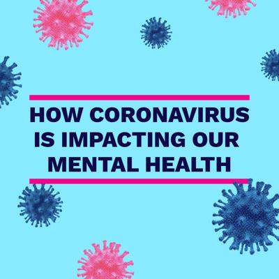 Cover art for How coronavirus is impacting our mental health - Professor Richard Bentall and Dr Jilly Gibson-Miller